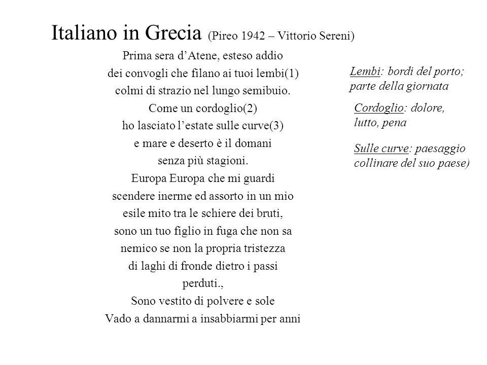 Italiano in Grecia (Pireo 1942 – Vittorio Sereni)