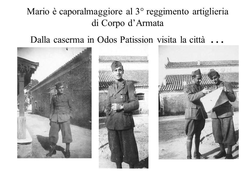 Mario è caporalmaggiore al 3° reggimento artiglieria di Corpo d'Armata