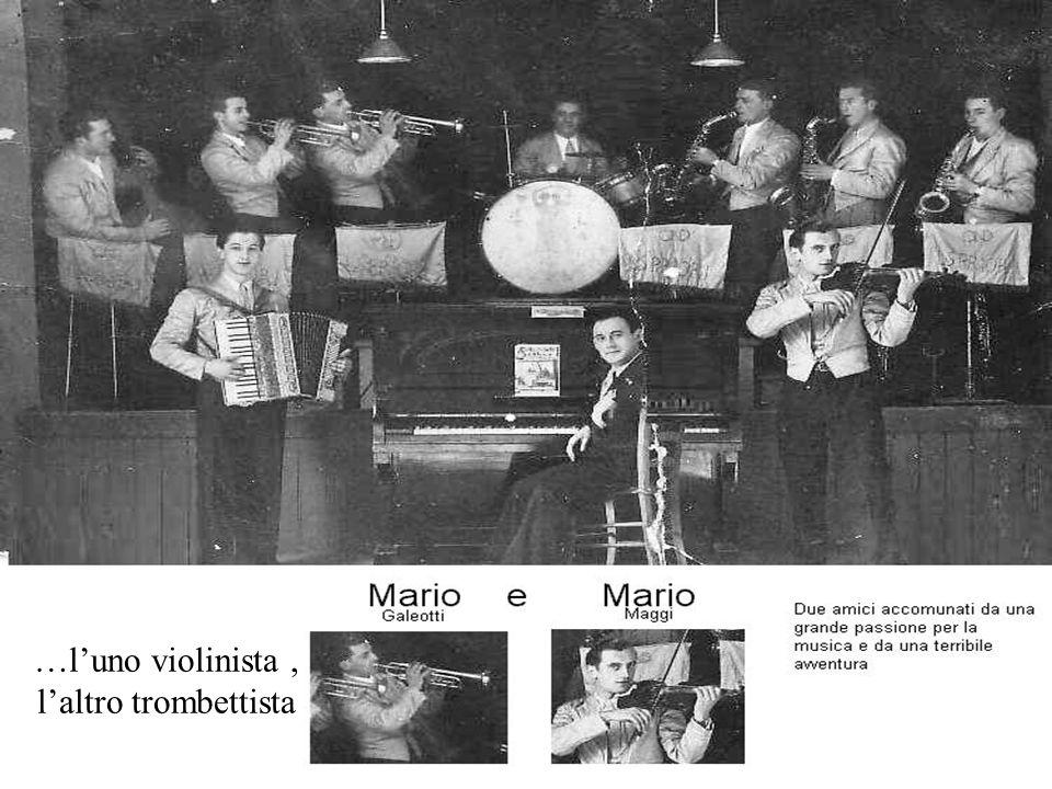 …l'uno violinista , l'altro trombettista