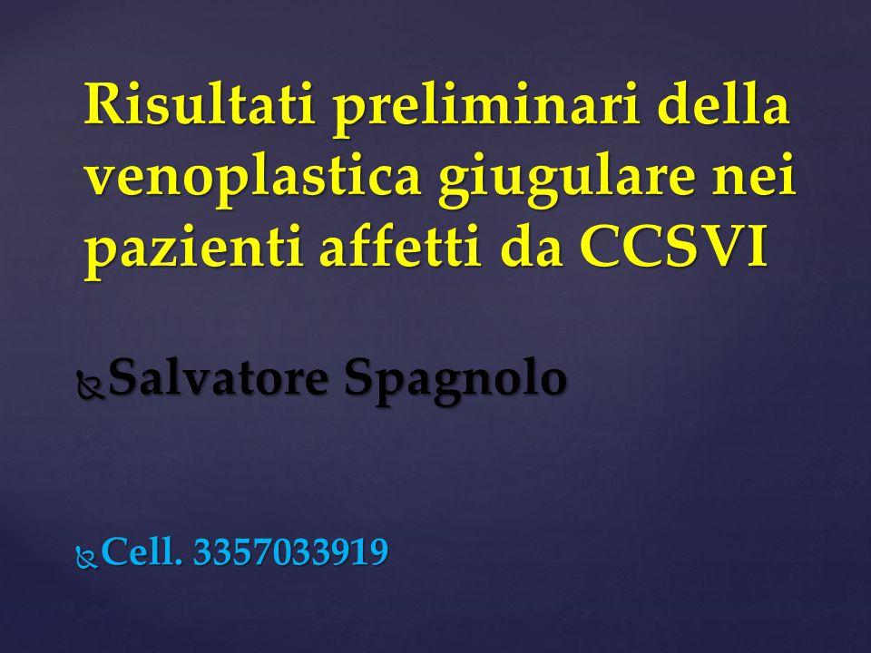 Risultati preliminari della venoplastica giugulare nei pazienti affetti da CCSVI