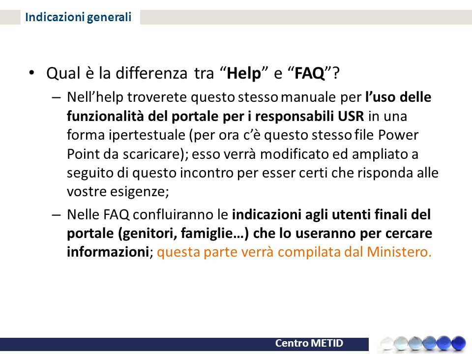 Qual è la differenza tra Help e FAQ