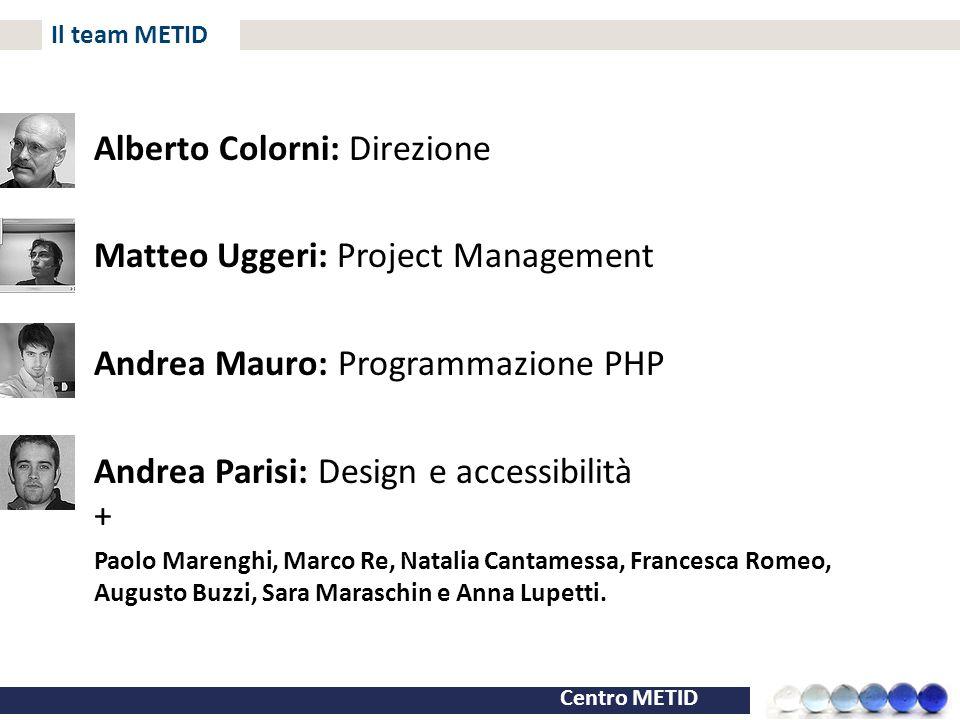Alberto Colorni: Direzione Matteo Uggeri: Project Management