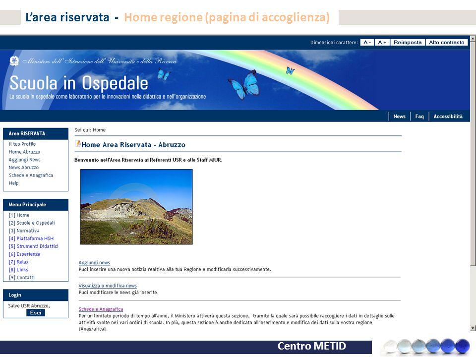 L'area riservata - Home regione (pagina di accoglienza)