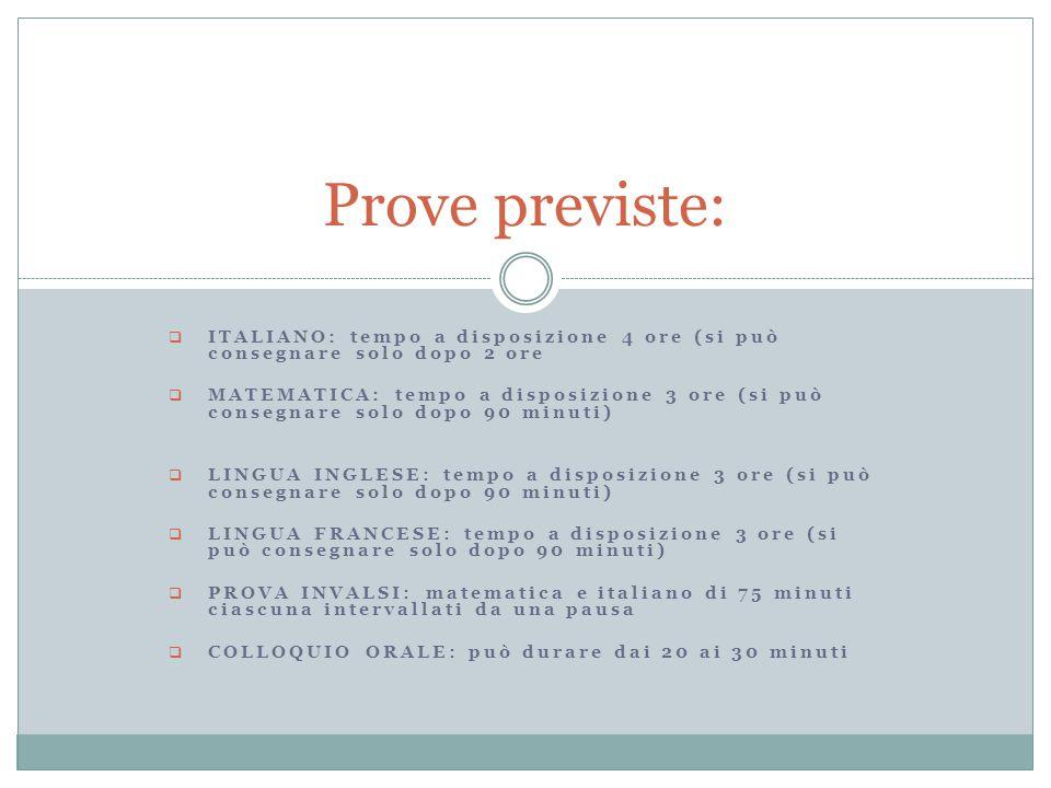 Prove previste: Italiano: tempo a disposizione 4 ore (si può consegnare solo dopo 2 ore.