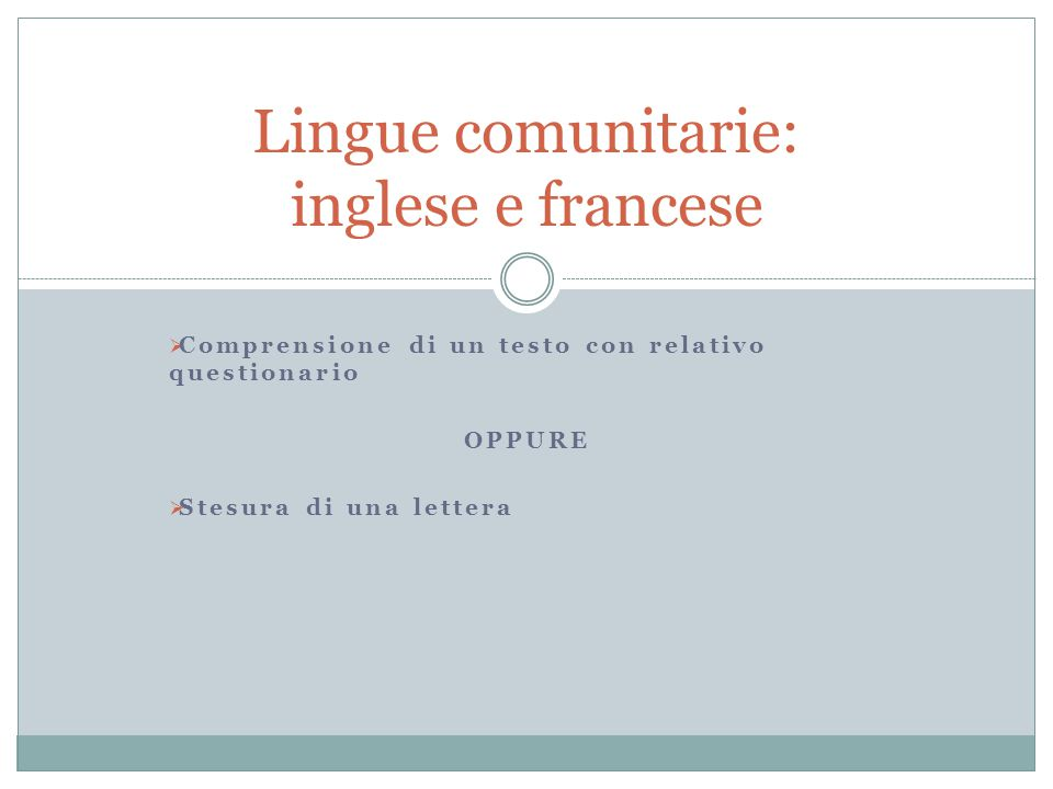 Lingue comunitarie: inglese e francese
