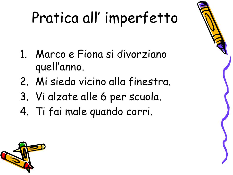 Pratica all' imperfetto