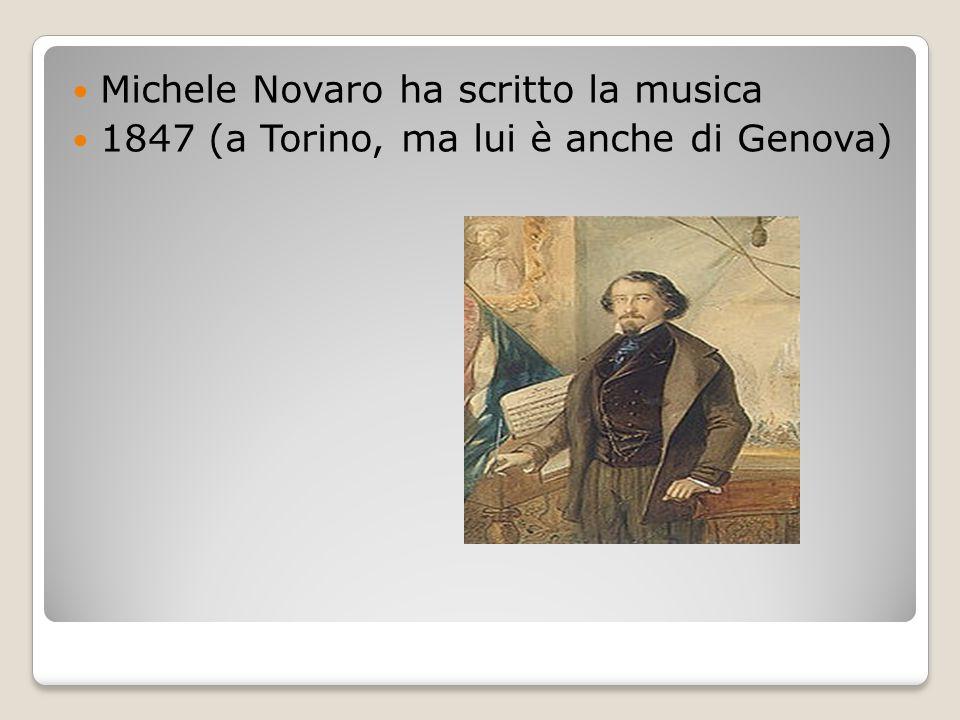 Michele Novaro ha scritto la musica