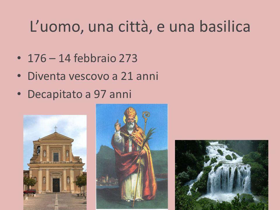 L'uomo, una città, e una basilica