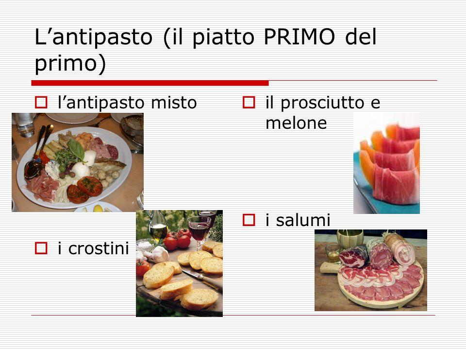 L'antipasto (il piatto PRIMO del primo)