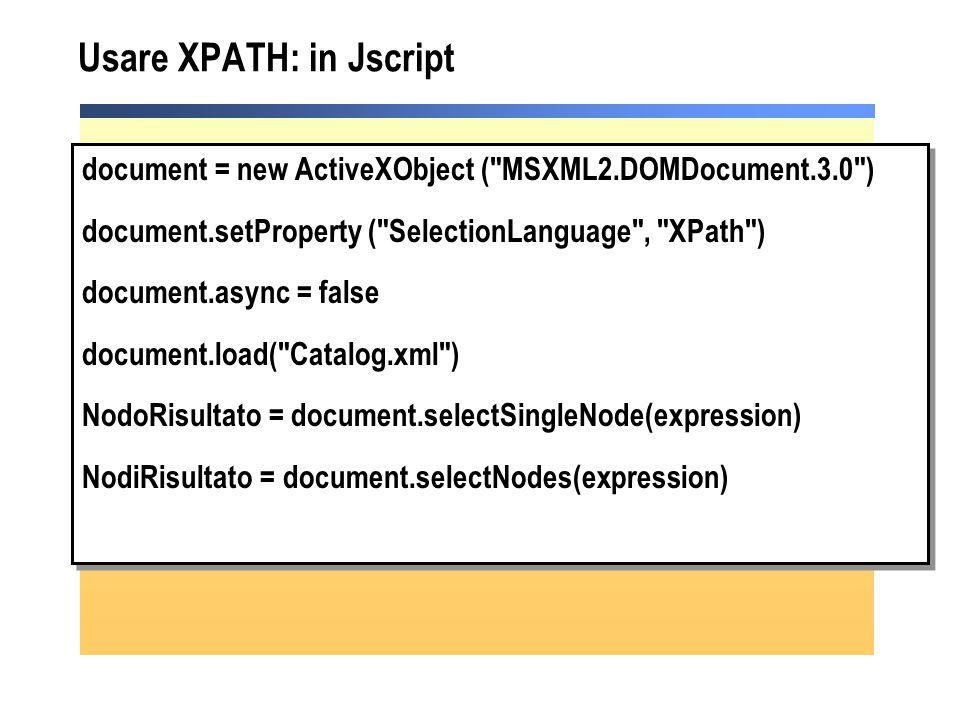 Usare XPATH: in Jscript