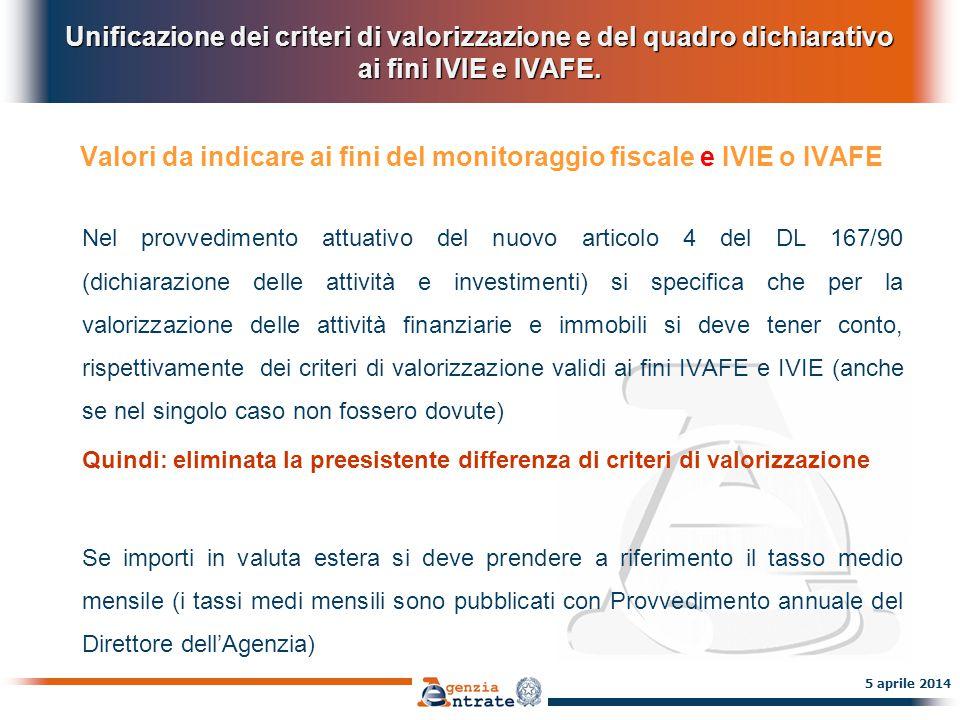 Valori da indicare ai fini del monitoraggio fiscale e IVIE o IVAFE