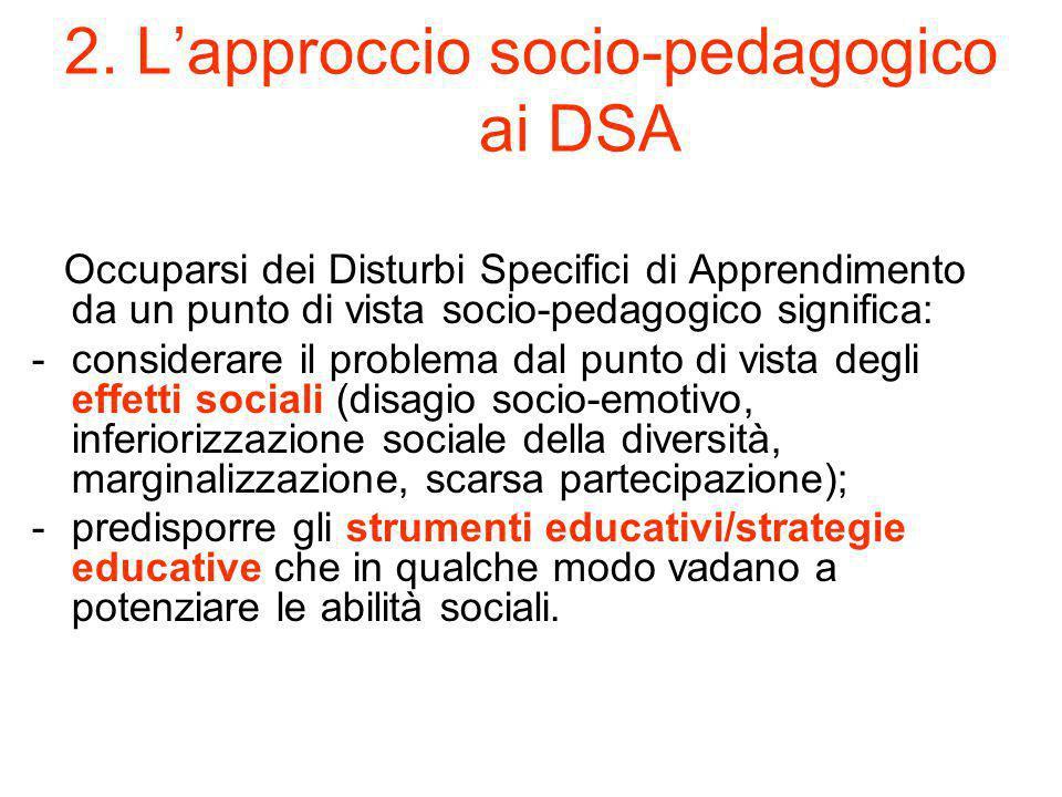 2. L'approccio socio-pedagogico ai DSA