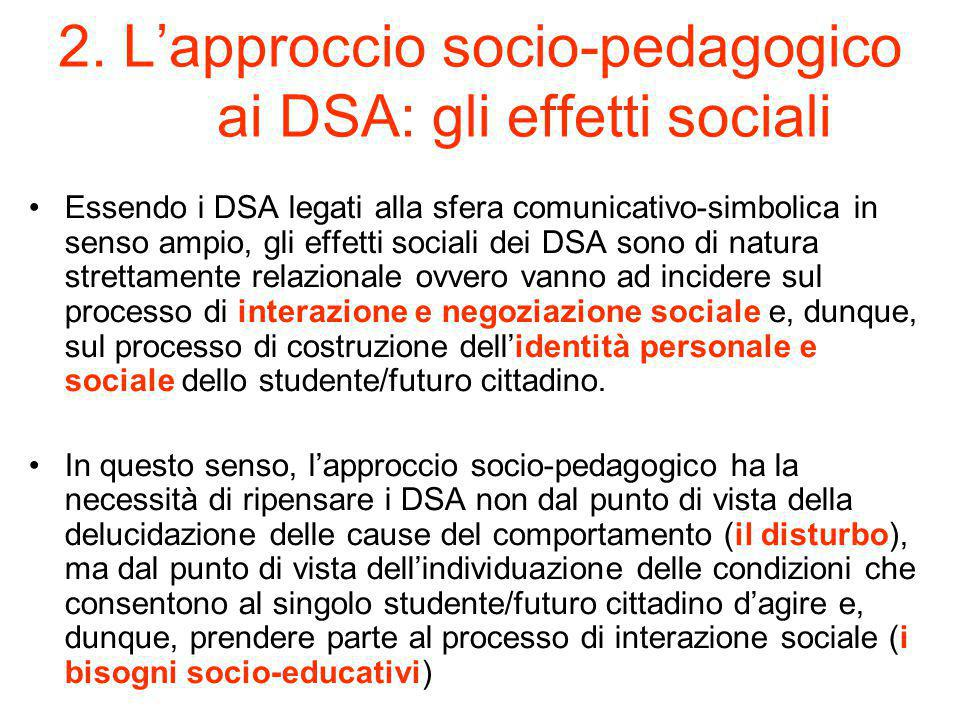 2. L'approccio socio-pedagogico ai DSA: gli effetti sociali