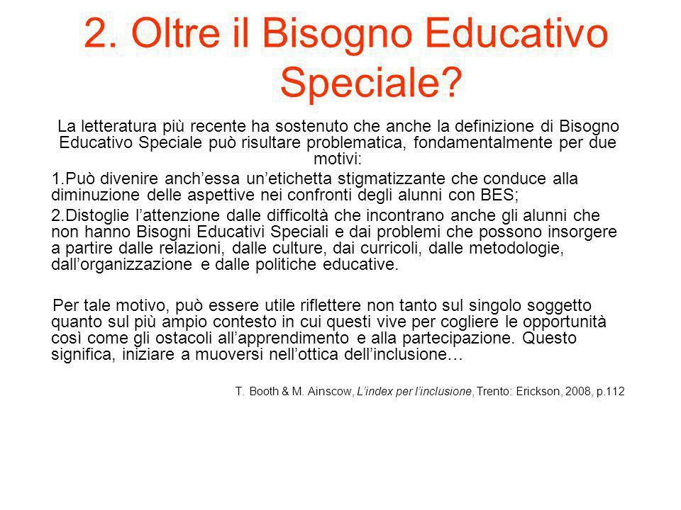 2. Oltre il Bisogno Educativo Speciale