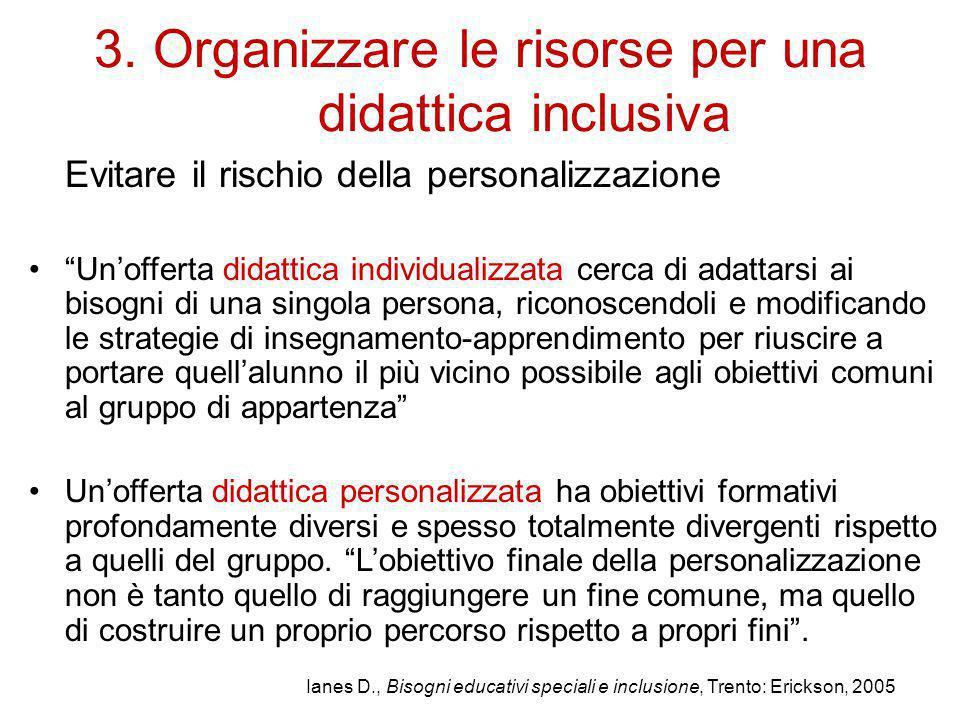 3. Organizzare le risorse per una didattica inclusiva