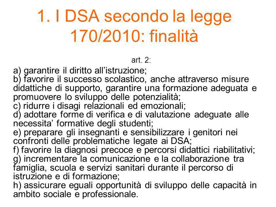 1. I DSA secondo la legge 170/2010: finalità