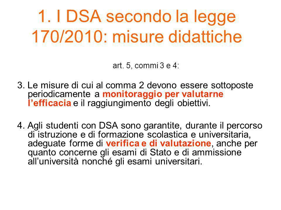1. I DSA secondo la legge 170/2010: misure didattiche