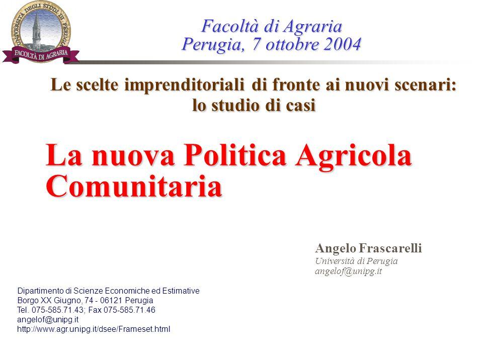 La nuova Politica Agricola Comunitaria