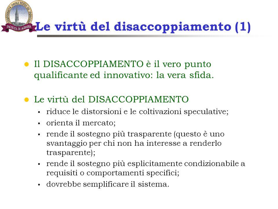 Le virtù del disaccoppiamento (1)