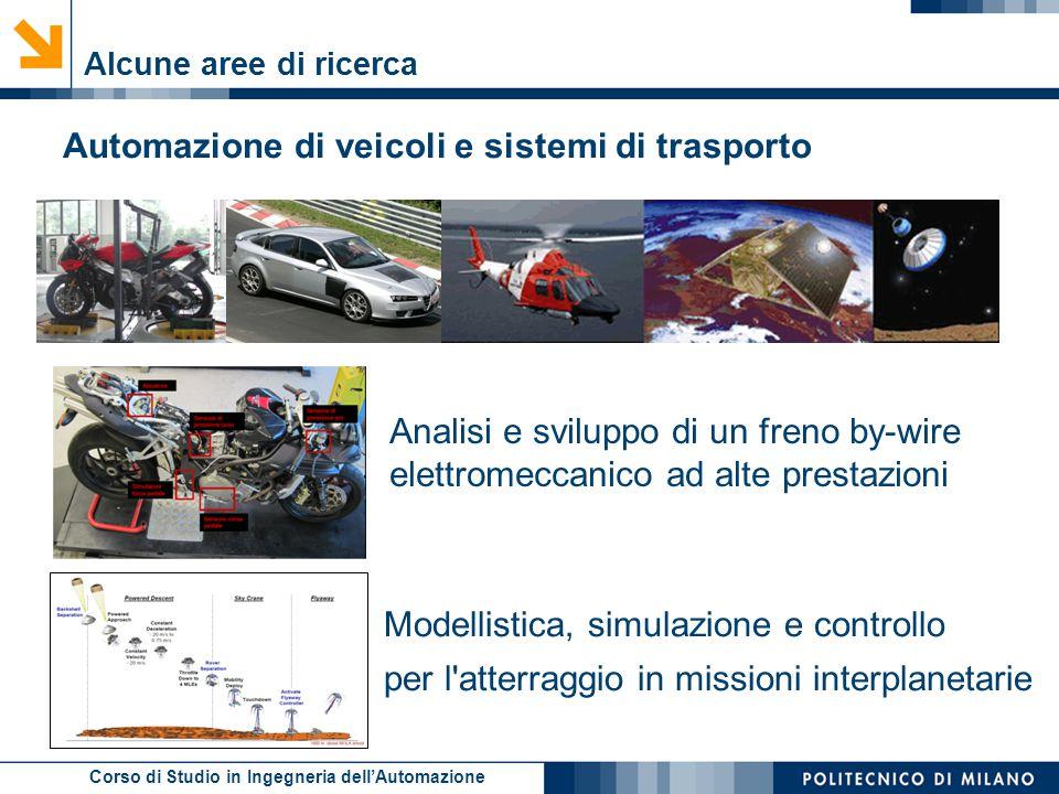 Automazione di veicoli e sistemi di trasporto