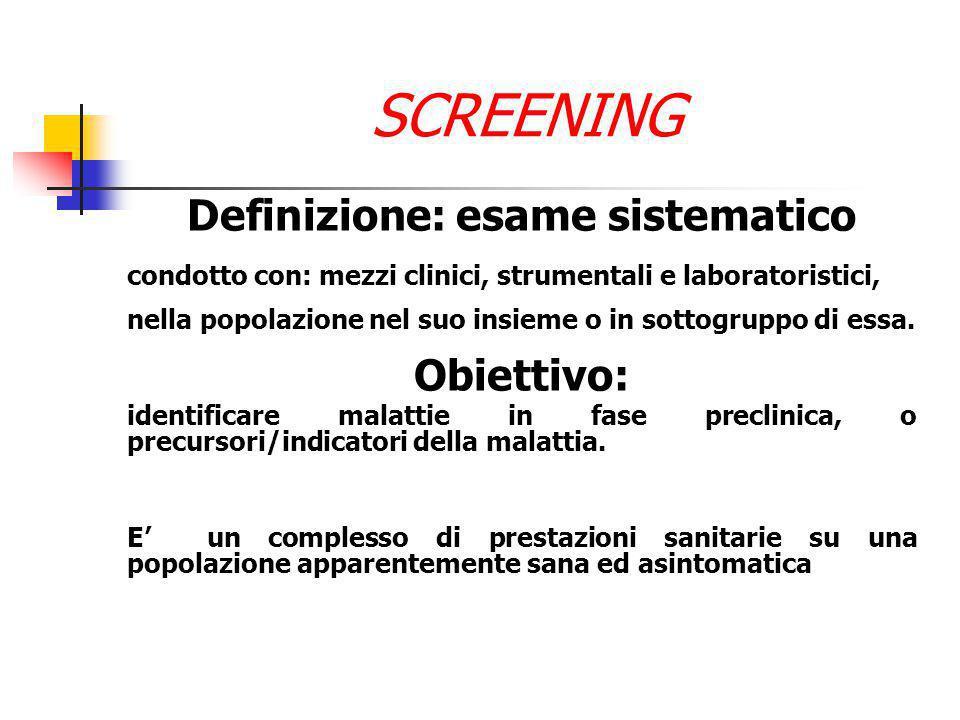Definizione: esame sistematico (prevenzione secondaria)