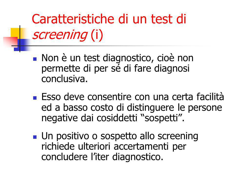 Caratteristiche di un test di screening (i)
