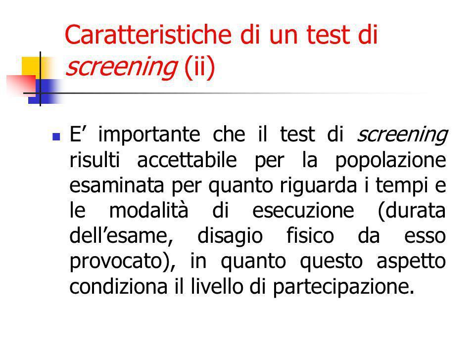 Caratteristiche di un test di screening (ii)