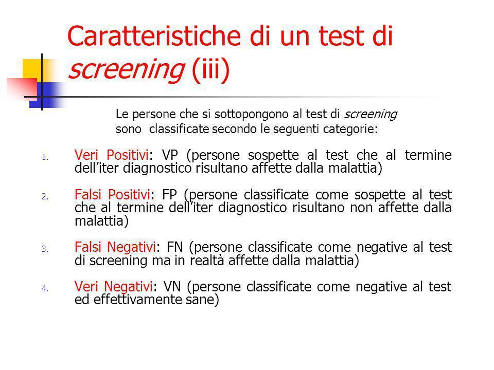 Caratteristiche di un test di screening (iii)