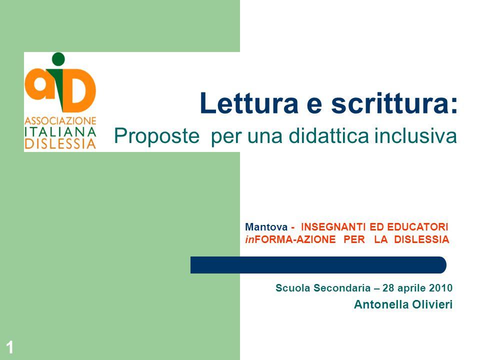 Scuola Secondaria – 28 aprile 2010 Antonella Olivieri
