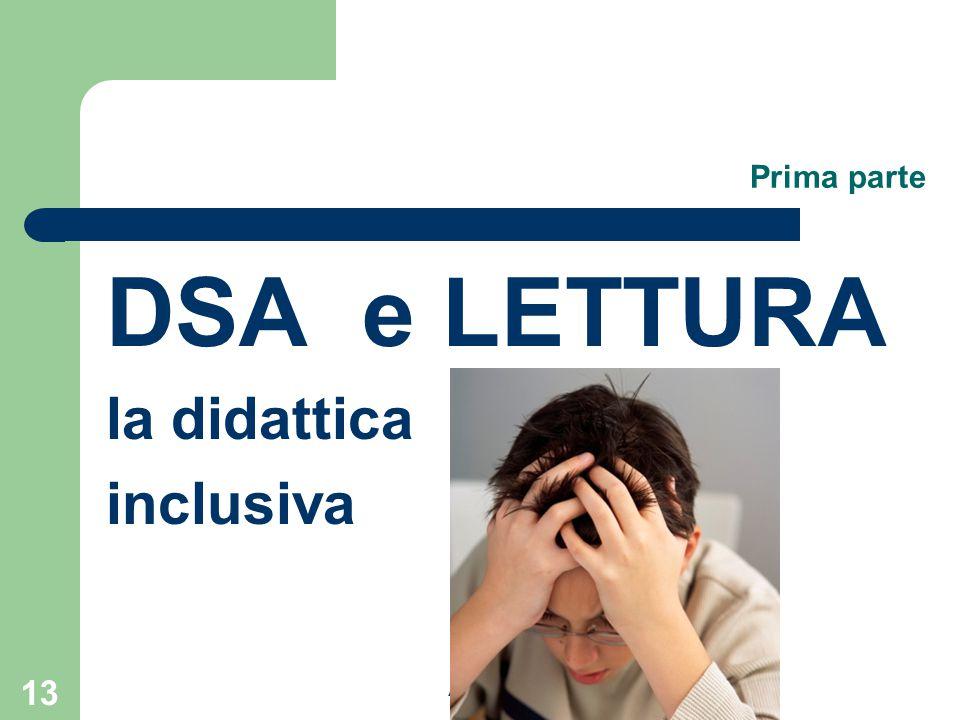 Prima parte DSA e LETTURA la didattica inclusiva 2 - 9 marzo 2010