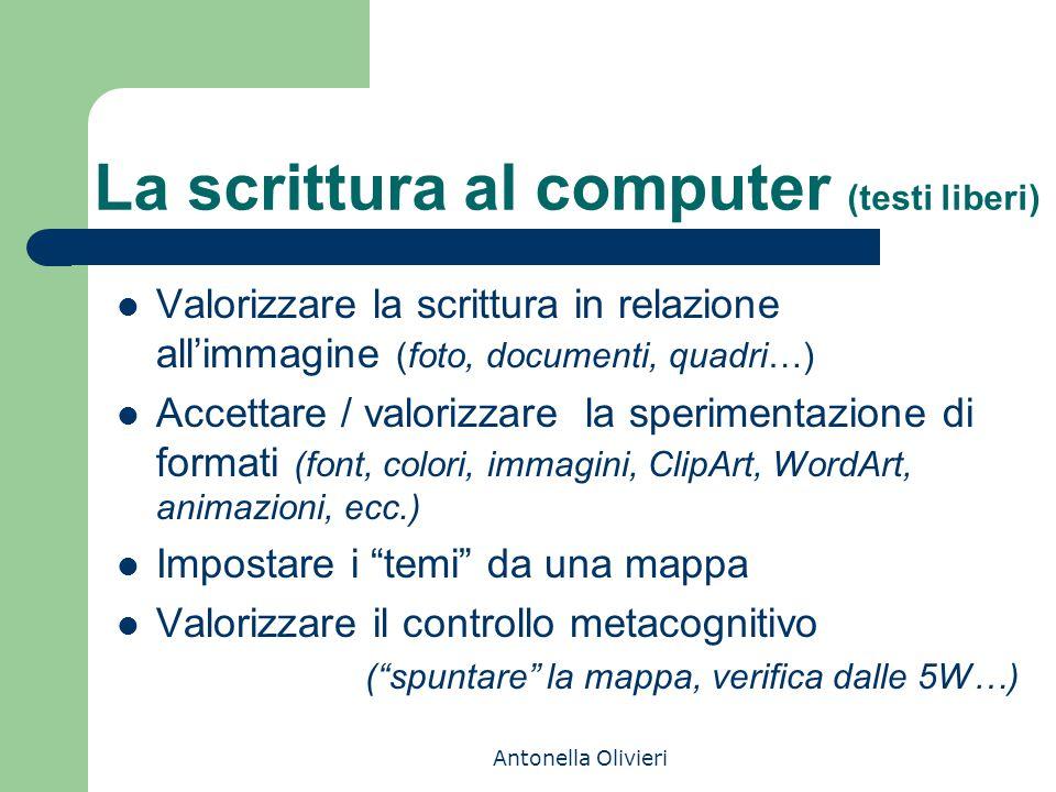 La scrittura al computer (testi liberi)