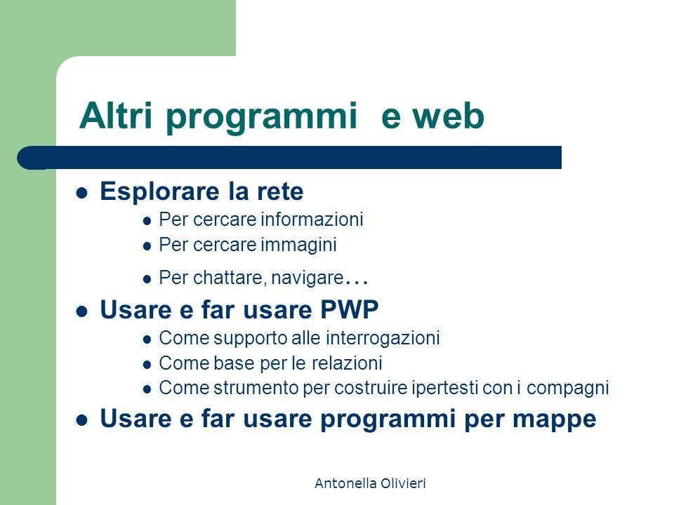 Altri programmi e web Esplorare la rete Usare e far usare PWP