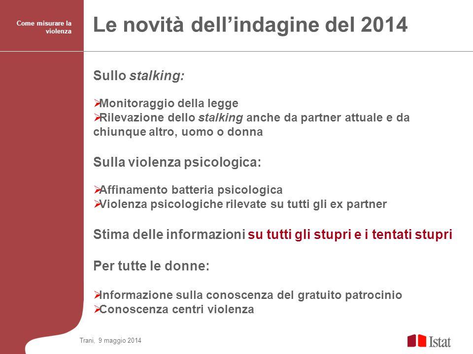 Le novità dell'indagine del 2014