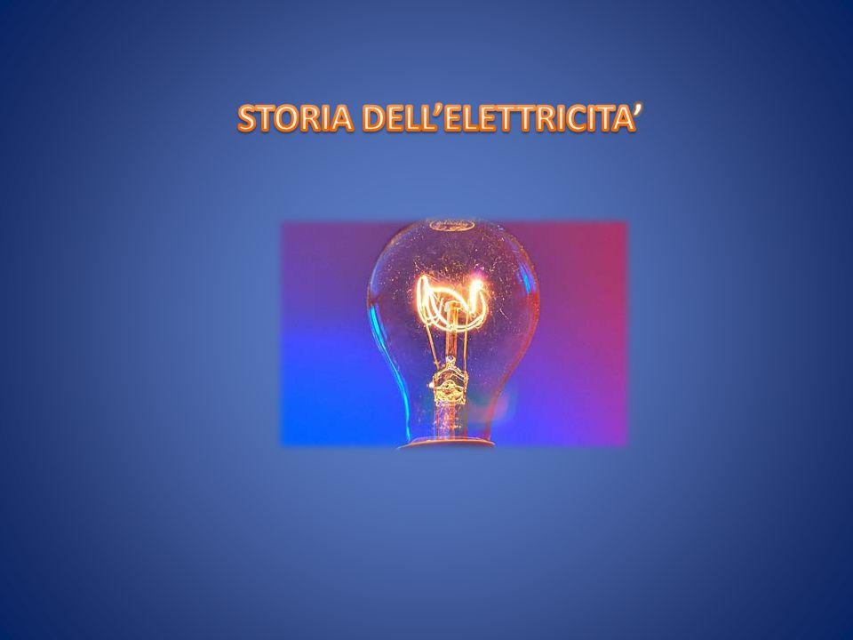 STORIA DELL'ELETTRICITA'