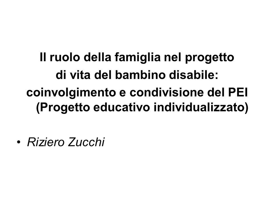 Il ruolo della famiglia nel progetto di vita del bambino disabile: