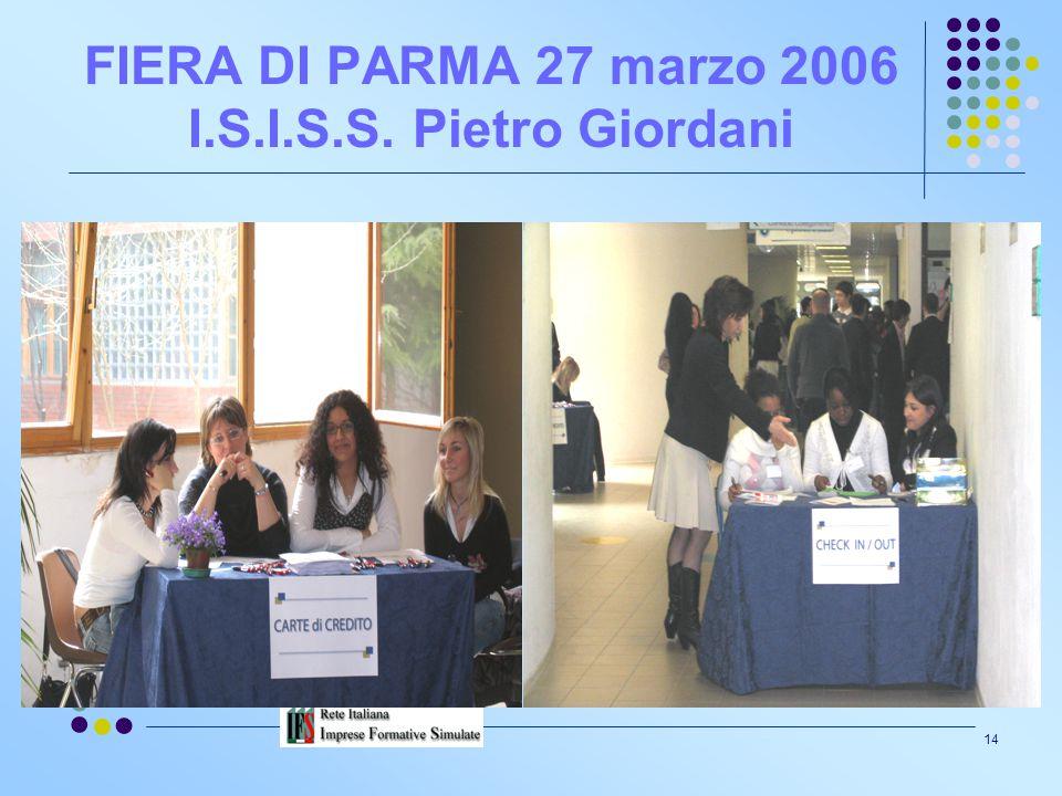 FIERA DI PARMA 27 marzo 2006 I.S.I.S.S. Pietro Giordani