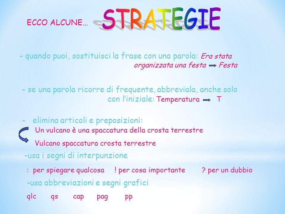 STRATEGIE ECCO ALCUNE…