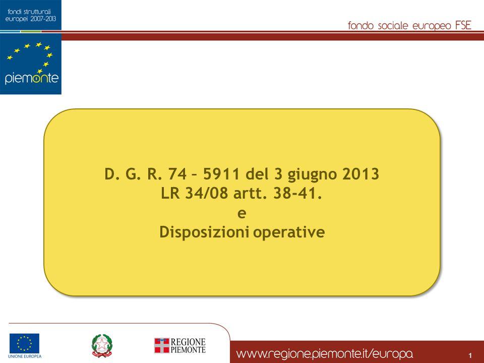 D. G. R. 74 – 5911 del 3 giugno 2013 LR 34/08 artt. 38-41. e