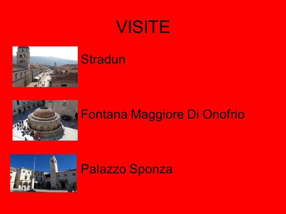 VISITE Stradun Fontana Maggiore Di Onofrio Palazzo Sponza