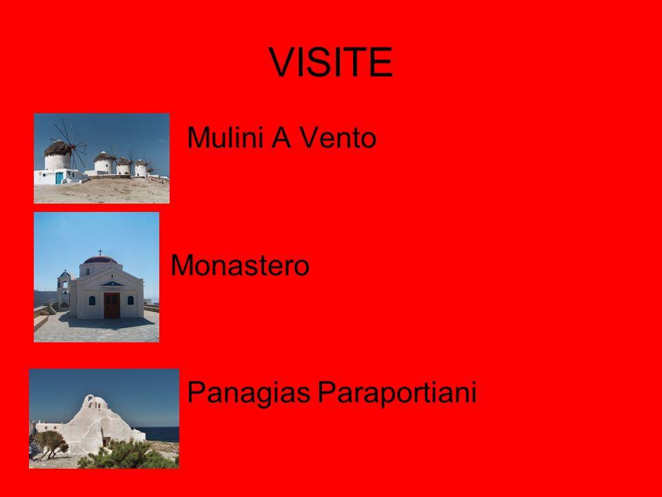 VISITE Mulini A Vento Monastero Panagias Paraportiani