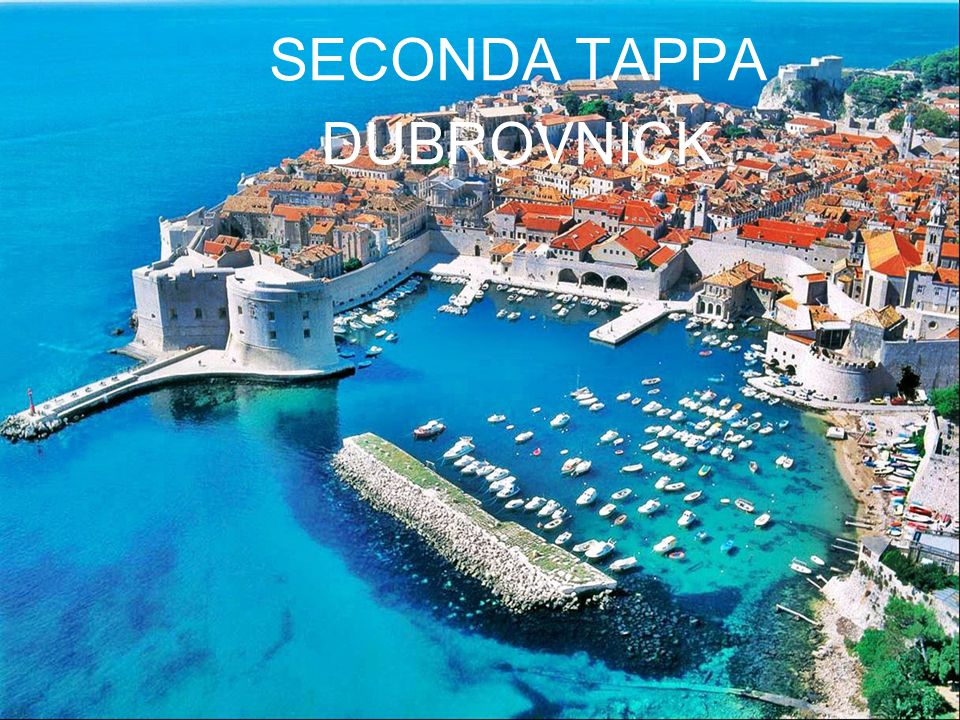 SECONDA TAPPA DUBROVNICK