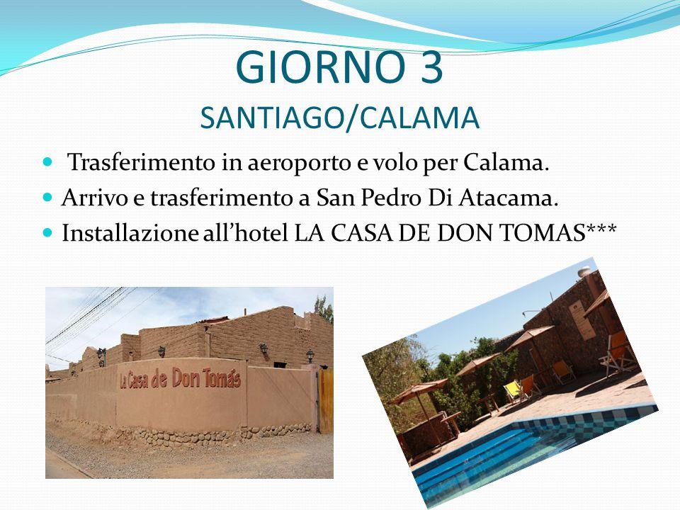 GIORNO 3 SANTIAGO/CALAMA