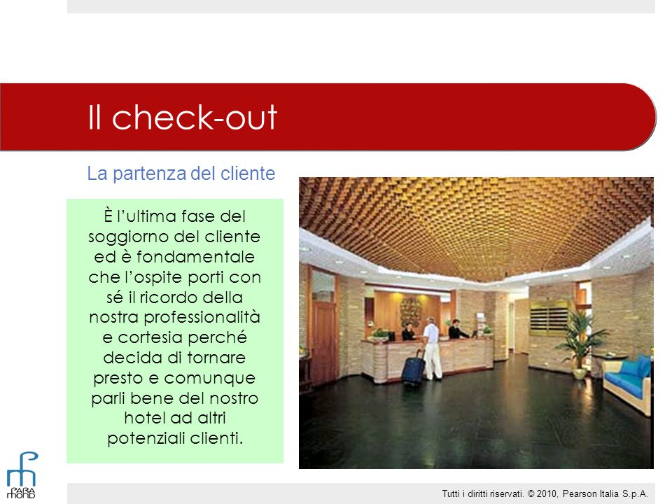 Il check-out La partenza del cliente