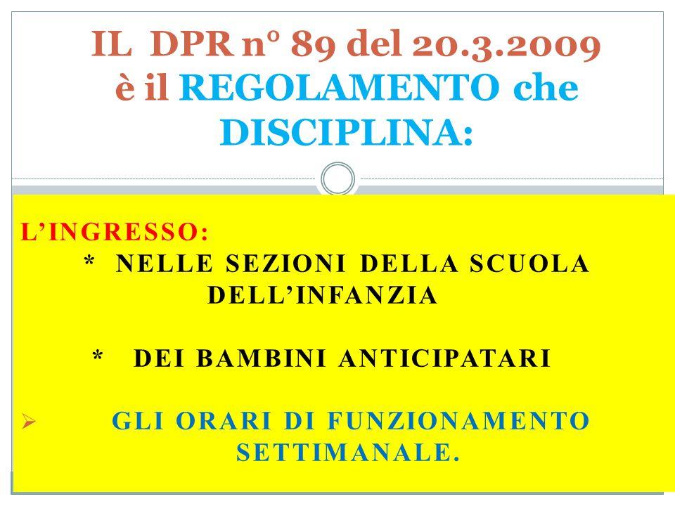 IL DPR n° 89 del 20.3.2009 è il REGOLAMENTO che DISCIPLINA: