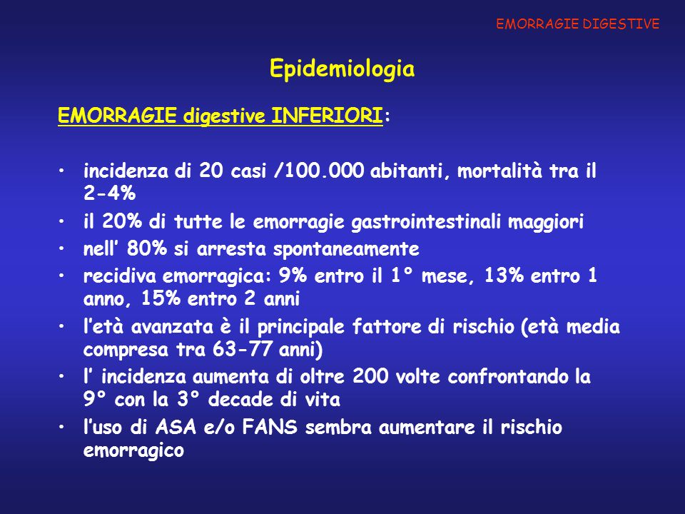 Epidemiologia EMORRAGIE digestive INFERIORI: