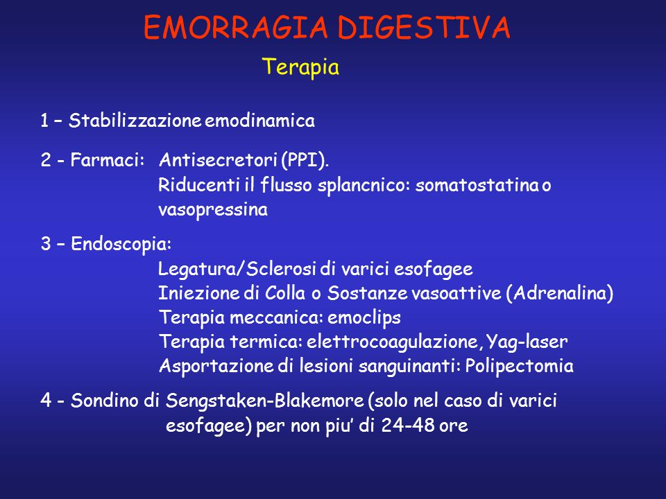 EMORRAGIA DIGESTIVA Terapia 1 – Stabilizzazione emodinamica