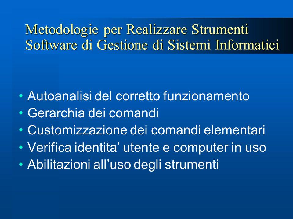 Metodologie per Realizzare Strumenti Software di Gestione di Sistemi Informatici