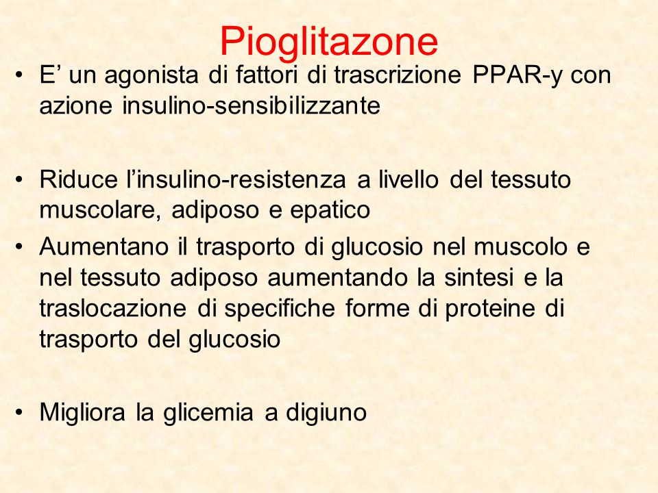 Pioglitazone E' un agonista di fattori di trascrizione PPAR-y con azione insulino-sensibilizzante.