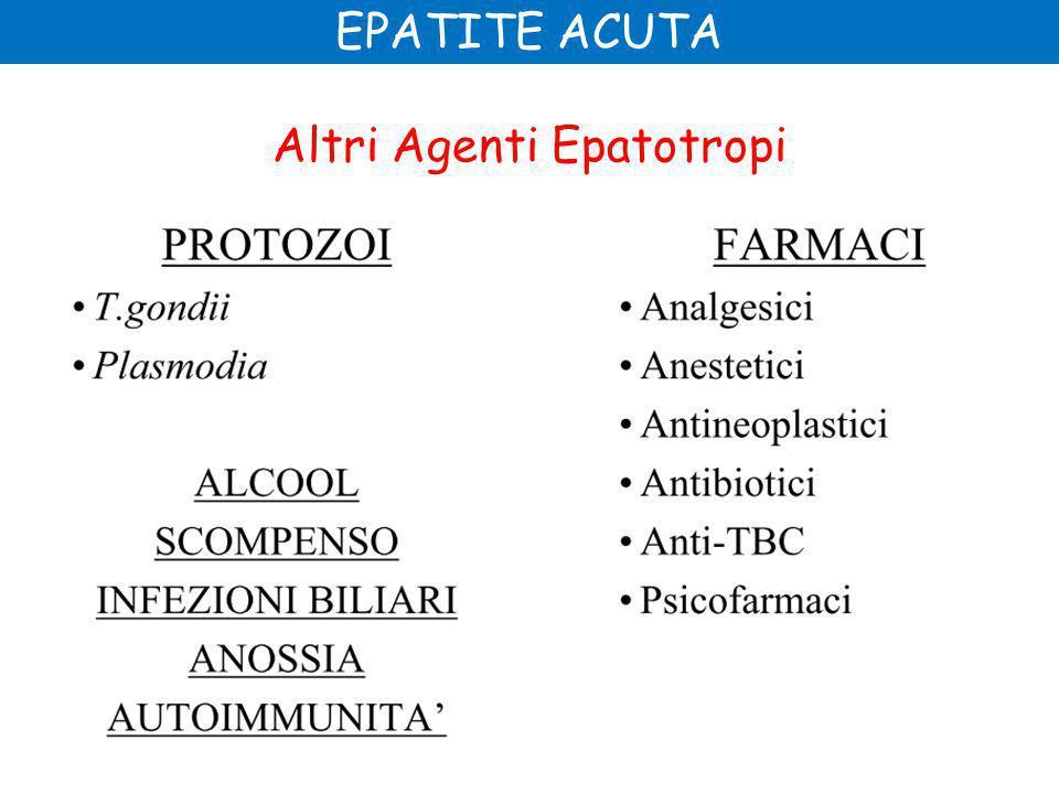 Altri Agenti Epatotropi