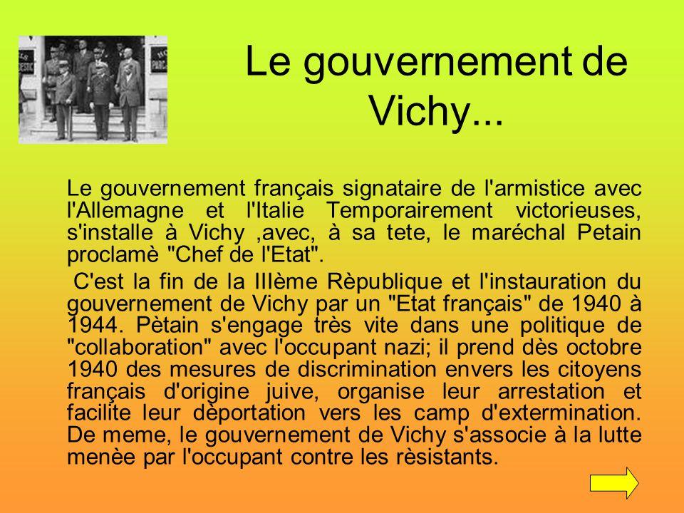 Le gouvernement de Vichy...